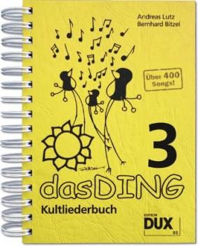 Dux Das Ding Band 3 - Kultliederbuch mit Texten und Akkordsymbolen