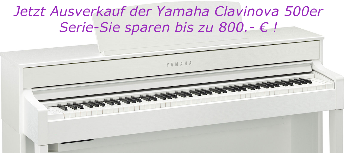 Yamaha Clavinova Ausverkauf der CLP 500 er Serie
