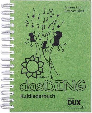 Dux Das Ding Band 1 - Kultliederbuch mit Texten und Akkordsymbolen